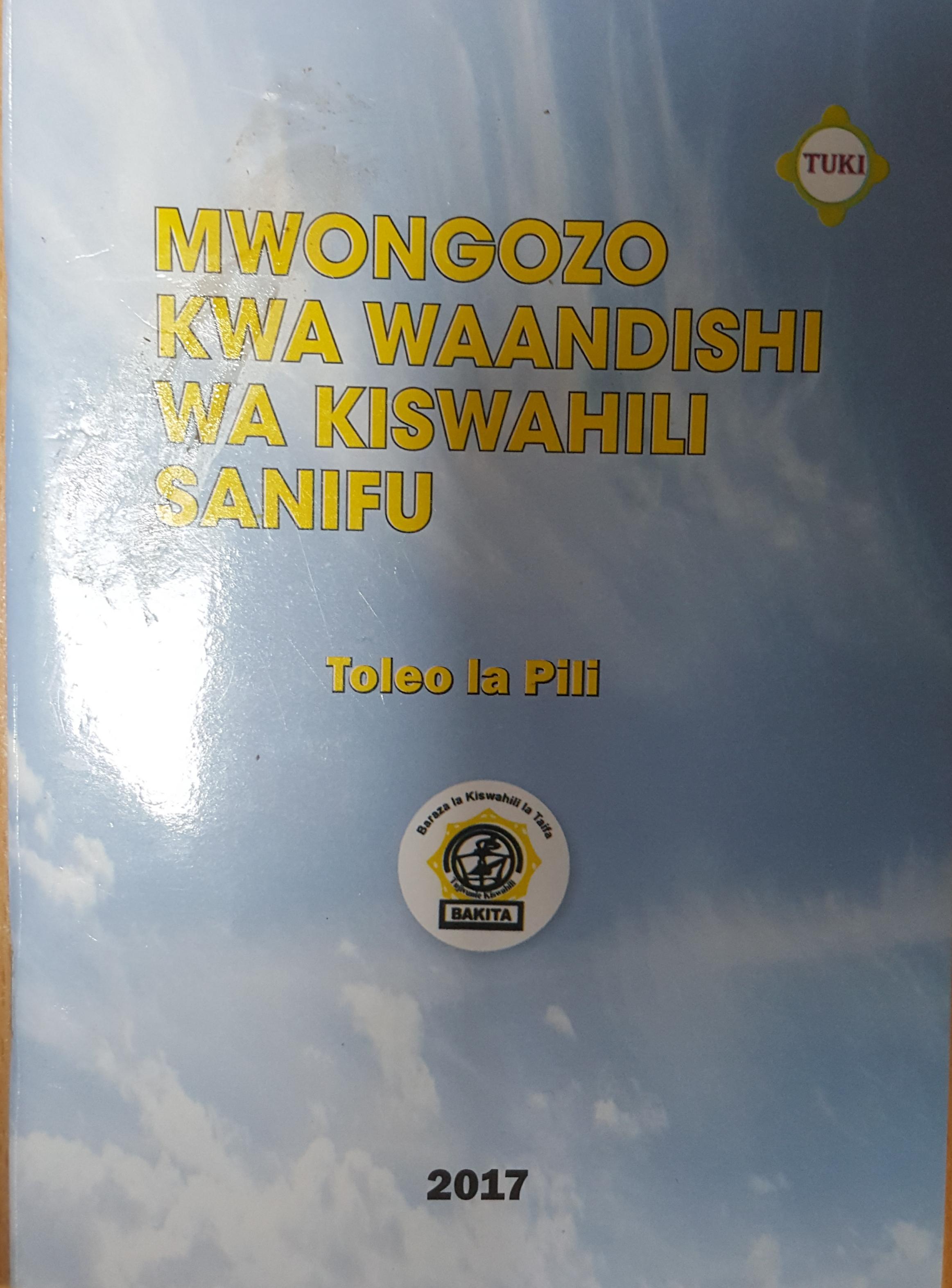 MWONGOZO KWA WAANDISHI WA KISWAHILI SANIFU